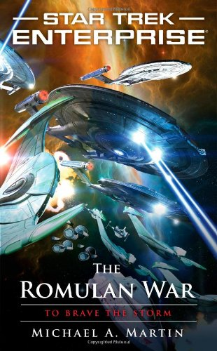 The Romulan War: To Brave the Storm (Star Trek: (Star Trek Wars)