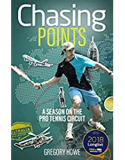 Chasing Points: A Season on the Pro Tennis Circuit