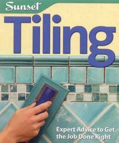 Tiling: Expert Advice to Get the Job Done Right