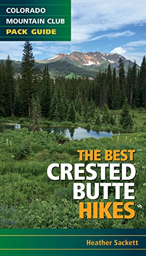 - The Best Crested Butte Hikes