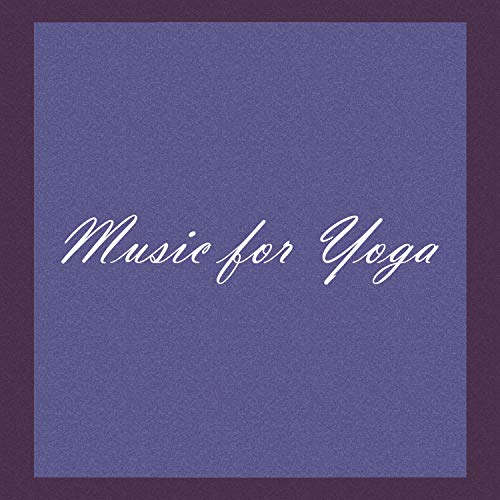 (Music For Yoga)