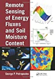 Remote Sensing of Energy Fluxes and Moisture Content, , 1466505788