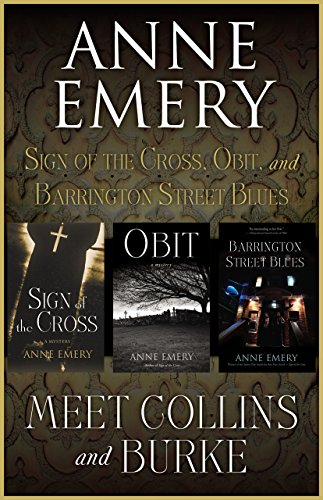 - Meet Collins and Burke: Sign of the Cross, Obit, and Barrington Street Blues (A Collins-Burke Mystery)