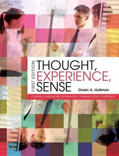 Thought, Experience, Sense: Cognitive Approaches to Enhanced Communication Competence