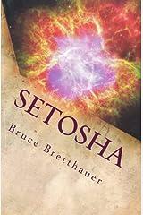 Setosha: The Beating Heart of Empire (Volume 4) Paperback