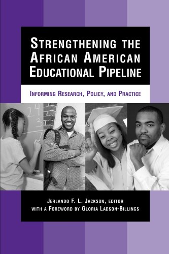 Books : Strengthening the African American Educational Pipeline: Informing Research, Policy, and Practice