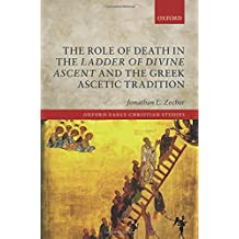 The Role of Death in the Ladder of Divine Ascent and the Greek Ascetic Tradition