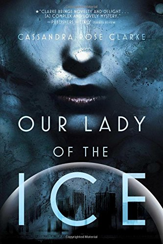Read Online Our Lady of the Ice PDF ePub fb2 book