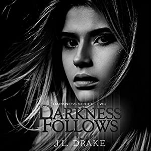 Darkness Follows Audiobook