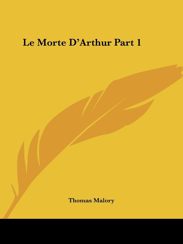 Le Morte D'Arthur Part 1 PDF