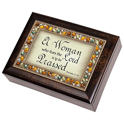 A Woman Who Fears the Lord is to be Praised Proverbs 31:30 Italian Style Burlwood Finish Decorative Jewel Lid Musical Music Jewelry Box Plays Amazing Grace by Cottage Garden
