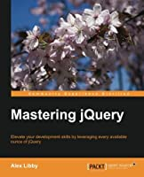 Mastering jQuery Front Cover