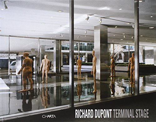Richard Dupont: Terminal Stage