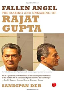 Fallen Angel: The Making and Unmaking of Rajat Gupta price comparison at Flipkart, Amazon, Crossword, Uread, Bookadda, Landmark, Homeshop18