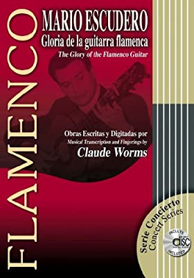 GLORIA DE LA GUITARRA FLAMENCA Libro de Partituras + CD / The ...