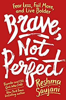 Book Cover: Brave, Not Perfect: Fear Less, Fail More, and Live Bolder