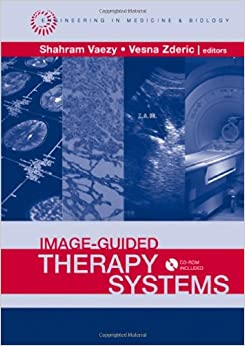 Image-guided Therapy Systems (Engineering in Medicine & Biology)