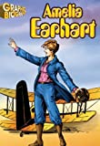 Amelia Earhart- Graphic Biographies