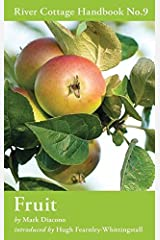 Fruit: River Cottage Handbook No.9
