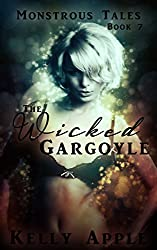 The Wicked Gargoyle (Monstrous Tales Book 7)