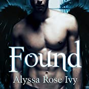 Found: Crescent Chronicles, Book 3 | Alyssa Rose Ivy