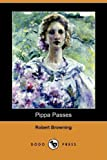 Pippa Passes, Robert Browning, 1409961788