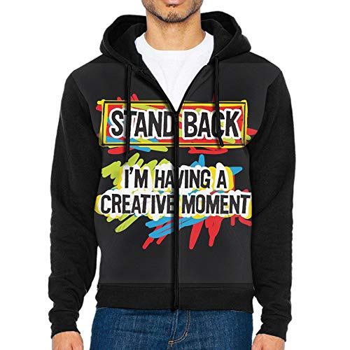 Stand Back I'm Having A Creative Moment Men 3D Print Hip Hop Pullover with Kangaroo Pocket Zipper Jackets (Creative Stand)