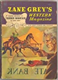 img - for Zane Grey's Western Magazine August 1947 book / textbook / text book