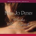 Nowhere Near Respectable | Mary Jo Putney