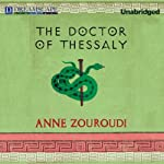 The Doctor of Thessaly: A Seven Deadly Sins Mystery   Anne Zouroudi