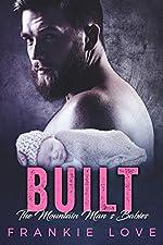 BUILT : The Mountain Man's Babies (A Secret Baby & Second Chance Romance)