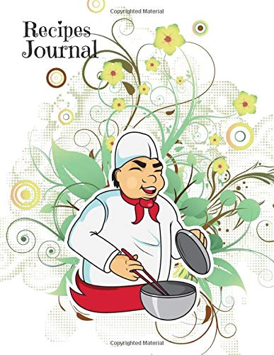 Recipes Journal: Blank Fill In Cookbook To Write In (Cooking Gifts) Ultimate Planner Journals