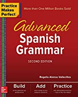 Practice Makes Perfect: Advanced Spanish Grammar, 2nd Edition Front Cover