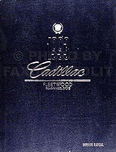 1993 cadillac fleetwood rwd and brougham repair shop manual original rh amazon com 1991 Cadillac Fleetwood 1996 Cadillac Fleetwood