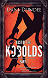 Lust of the Kobolds: Part I (Lust of the Monsters Book 1)