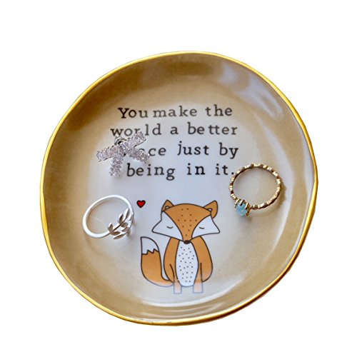 (PUDDING CABIN Fox Ring Dish Holder Jewelry Trinket Tray for Women Girls You Make The World a Better Place just Being in it)