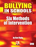 Bullying in Schools: Six Methods of Intervention