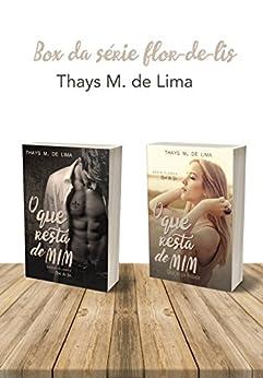 Box O Que Resta de Mim (Livro 1 e 2) por [M. de Lima, Thays ]