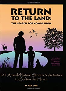 Return To The Land Search For Compassion