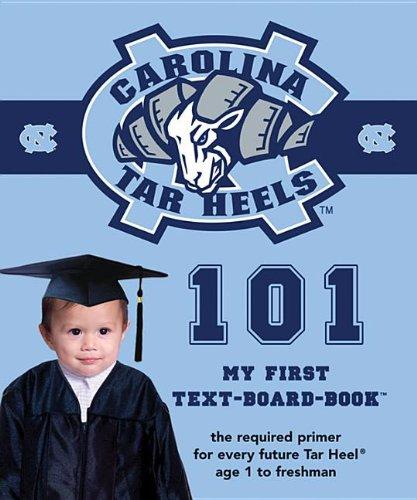Download University of North Carolina 101: My First Text-board-book (University 101 Board Books) pdf epub