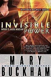 INVISIBLE POWER BOOK TWO: ALEX NOZIAK (Alex Noziak Novels 2)