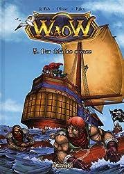Waow, Tome 5 : Par delà les océans