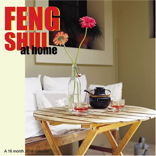Feng Shui at Home 2008 Wall Calendar