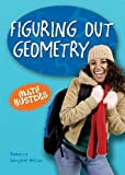 Figuring Out Geometry, Rebecca Wingard-Nelson, 0766028801