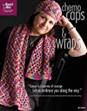 Chemo Caps & Wraps (Annie's Attic: Crochet)
