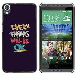 Paccase / SLIM PC / Aliminium Casa Carcasa Funda Case Cover para - Thing Will Be Ok Text Motivational - HTC Desire 820