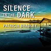 Silence in the Dark: Logan Point Series, Book 4 | Patricia Bradley