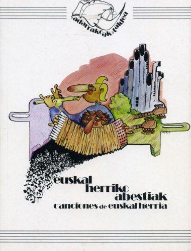 Descargar Libro Euskal Herriko Abestiak = Canciones De Euskal Herria Adarrakoak Taldea