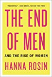 The End of Men, Hanna Rosin, 1594631832