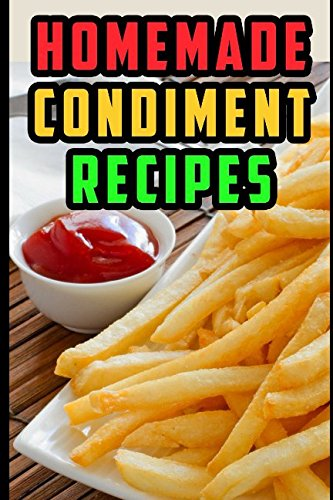Condiment Recipes (Eddy Matsumoto Best Sellers)